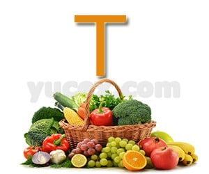 T harfiyle başlayan bitkiler sebzeler ve meyveler